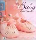 My Baby Record Book: Pink/Girl (Hardcover)