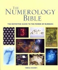 The Numerology Bible: The Definitive Guide to the Power of Numbers (Paperback)