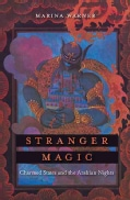 Stranger Magic: Charmed States and the Arabian Nights (Hardcover)