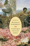 The Crimes of Elagabalus: The Life and Legacy of Rome's Decadent Boy Emperor (Hardcover)