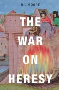 The War on Heresy (Hardcover)