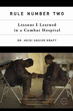 Rule Number Two: Lessons I Learned in a Combat Hospital (Paperback)