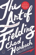 The Art of Fielding: A Novel (Paperback)