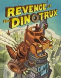 Revenge of the Dinotrux (Hardcover)