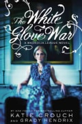 The White Glove War (Hardcover)