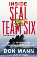 Inside Seal Team Six: My Life and Missions With America's Elite Warriors (Paperback)