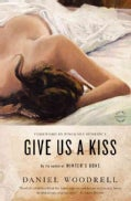 Give Us a Kiss (Paperback)