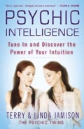 Psychic Intelligence: Tune in and Discover the Power of Your Intuition (Paperback)