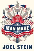 Man Made: A Stupid Quest for Masculinity (Hardcover)
