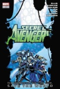 Secret Avengers: Run the Mission, Don't Get Caught, Save the World. (Hardcover)