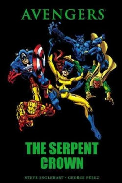 Avengers: The Serpent Crown (Hardcover)