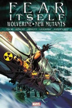 Fear Itself: Wolverine/New Mutants (Hardcover)