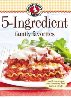 Gooseberry Patch 5 Ingredient Family Favorites (Paperback)