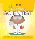 The Budding Scientist (Paperback)