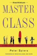 Master Class: Living Longer, Stronger, and Happier (Hardcover)