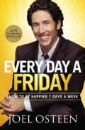 Every Day a Friday: How to Be Happier 7 Days a Week (Paperback)
