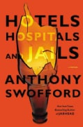 Hotels, Hospitals, and Jails: A Memoir (Hardcover)