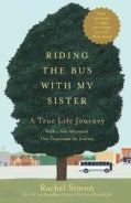Riding the Bus With My Sister: A True Life Journey (Paperback)