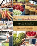 The New Granville Island Market Cookbook (Paperback)