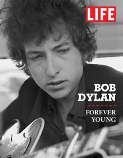 Bob Dylan: Forever Young (Hardcover)