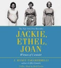 Jackie, Ethel, Joan: Women of Camelot (CD-Audio)