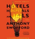 Hotels, Hospitals, and Jails: A Memoir (CD-Audio)