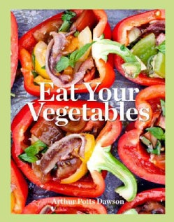 Eat Your Vegetables (Hardcover)
