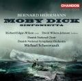Danish National Symphony Orchestra - Herrmann: Moby Dick : A Cantata, Sinfonietta for Strings