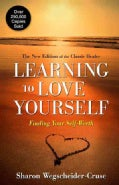 Learning to Love Yourself: Finding Your Self-Worth (Paperback)