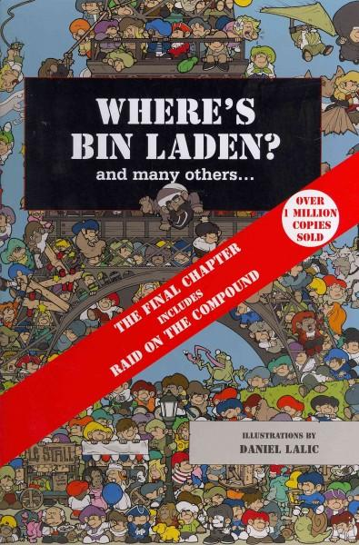 Where's Bin Laden?: The Final Chapter (Hardcover)