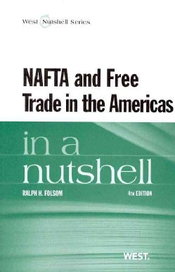Nafta and Free Trade in the Americas in a Nutshell (Paperback)