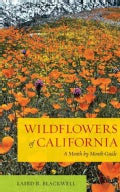 Wildflowers of California: A Month-by-Month Guide (Paperback)