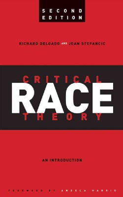 Critical Race Theory: An Introduction (Paperback)