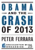Obama and the Crash of 2013 (Paperback)