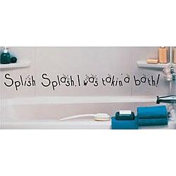 Vinyl Attraction 'Splish, Splash, I was Taking a Bath!' Vinyl Wall Art