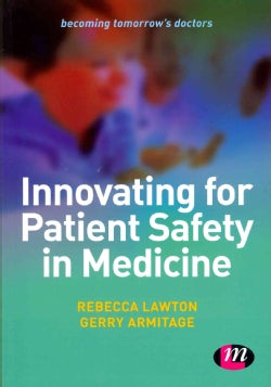 Innovating for Patient Safety in Medicine (Paperback)