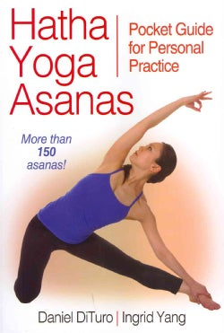 Hatha Yoga Asanas: Pocket Guide for Personal Practice (Paperback)