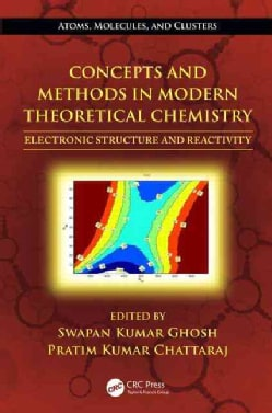 Concepts and Methods in Modern Theoretical Chemistry: Electronic Structure and Reactivity (Hardcover)