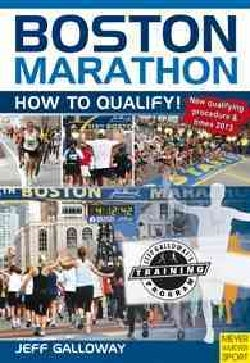Boston Marathon: How to Qualify! (Paperback)