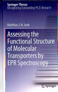 Assessing the Functional Structure of Molecular Transporters by EPR Spectroscopy (Hardcover)