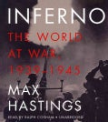 Inferno: The World at War, 1939-1945 (CD-Audio)