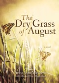 The Dry Grass of August (CD-Audio)