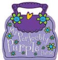 My Perfectly Purple Purse (Board book)