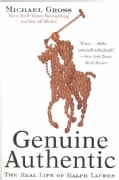 Genuine Authentic: The Real Life of Ralph Lauren (Paperback)
