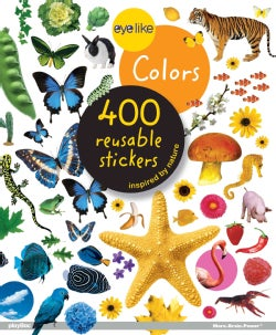 Eyelike Colors: 400 Reusable Stickers Inspired by Nature (Paperback)