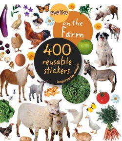 Eyelike on the Farm Stickers: 400 Reusable Inspired by Nature Stickers (Paperback)