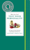 Who Are You? Test Your Personality: 40 Easy-to-Score Quizzes (Paperback)