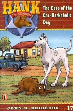 The Case of the Car-Barkaholic Dog (Paperback)
