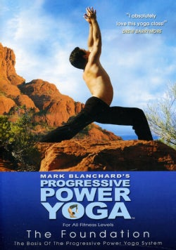 Progressive Power Yoga: The Sedona Experience: The Foundation