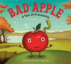 Bad Apple: A Tale of Friendship (Hardcover)